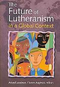 Future of Lutheranism in a Global Context