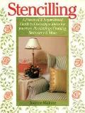 Stencilling: A Practical and Inspirational Guide to Decorative Ideas for Interiors, Furnishi...