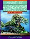 Miniature Living Bonsai Landscapes: The Art of Saikei