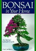 Bonsai in Your Home An Indoor Grower's Guide