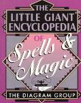 Little Giant Encyclopedia of Spells & Magic