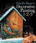 Priscilla Hauser's Decorative Painting 1-2-3
