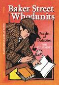 Baker Street Whodunits Puzzles of Deduction