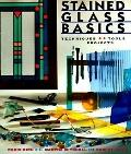 Stained Glass Basics Techniques, Tools, Projects