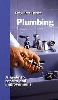 Plumbing: A Guide to Repairs and Improvements