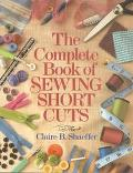 Complete Book of Sewing Shortcuts