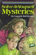 Solve-It-Yourself Mysteries: Detective Club Puzzlers