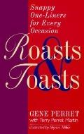Roasts and Toasts: Snappy One-Liners for Every Occasion - Gene Perret - Paperback