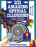 101 Amazing Optical Illusions Fantastic Visual Tricks