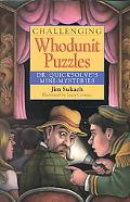 Challenging Whodunit Puzzles Dr. Quicksolve's Mini-Mysteries