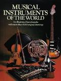 Musical Instruments of the World An Illustrated Encyclopedia