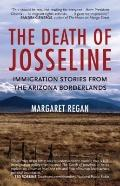 Death of Josseline : Immigration Stories from the Arizona Borderlands