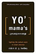 Yo' Mama's Disfunktional! Fighting the Culture Wars in Urban American