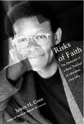 Risks of Faith The Emergence of a Black Theology of Liberation, 1968?1998