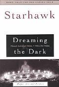 Dreaming the Dark Magic, Sex, and Politics