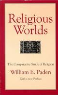 Religious Worlds The Comparative Study of Religion