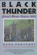 Black Thunder Gabriel's Revolt Virginia, 1800