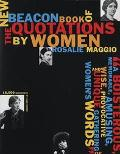 The New Beacon Book of Quotations by Women - Rosalie Maggio - Paperback