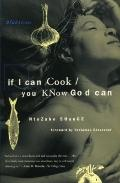 If I Can Cook/You Know God Can