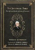 Jefferson Bible The Life and Morals of Jesus of Nazareth