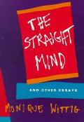 Straight Mind and Other Essays