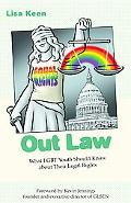 Out Law What Glbt Youth Should Know About Their Legal Rights