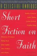 Celestial Omnibus Short Fiction on Faith