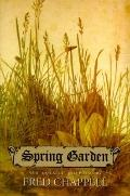 Spring Garden New and Selected Poems