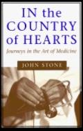 In the Country of Hearts Journeys in the Art of Medicine