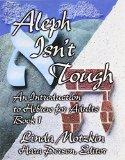 Aleph Isn't Tough An Introduction to Hebrew for Adults