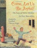 Come, Let Us Be Joyful! The Story of Hava Nagila