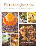 Entree to Judaism: A Culinary Exploration of the Jewish Diaspora