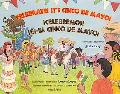 Celebrate! It's Cinco De Mayo / Celebremos Es El Cinco De Mayo