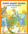 Snipp, Snapp, Snurr, and the Big Surprise