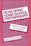 Developing Home-School Partnerships From Concepts to Practice