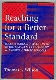 Reaching for a Better Standard: English School Inspection and the Dilemma of Accountability ...