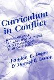 Curriculum in Conflict: Social Visions, Educational Agendas and Progressive School Reform