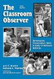 Classroom Observer Developing Observation Skills in Early Childhood Settings