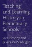 Teaching and Learning History in Elementary School