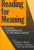 Reading for Meaning Fostering Comprehension in the Middle Grades