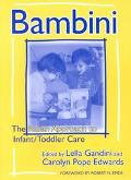 Bambini: The Italian Approach to Infant/Toddler Care (Early Childhood Education, 77) (Early ...