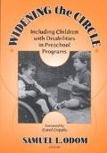 Widening the Circle Including Children With Disabilities in Preschool Programs