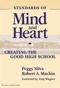 Standards of Mind and Heart Creating the Good High School