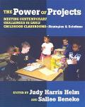 Power of Projects Meeting Contemporary Challenges in Early Childhood Classrooms-- Strategies...