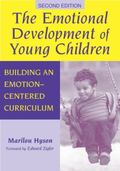 Emotional Development of Young Children Building an Emotion-Centered Curriculum