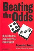 Beating the Odds High Schools As Communities of Commitment