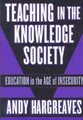 Teaching in the Knowledge Society Education in the Age of Insecurity