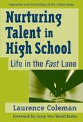 Nurturing Talent in High School Life in the Fast Lane