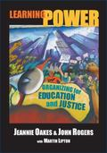 Learning Power Organizing for Education And Justice