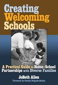 Creating Welcoming Schools A Practical Guide to Home-school Partnerships With Diverse Families